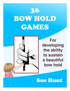 36 Bow Hold Games from Music in Practice